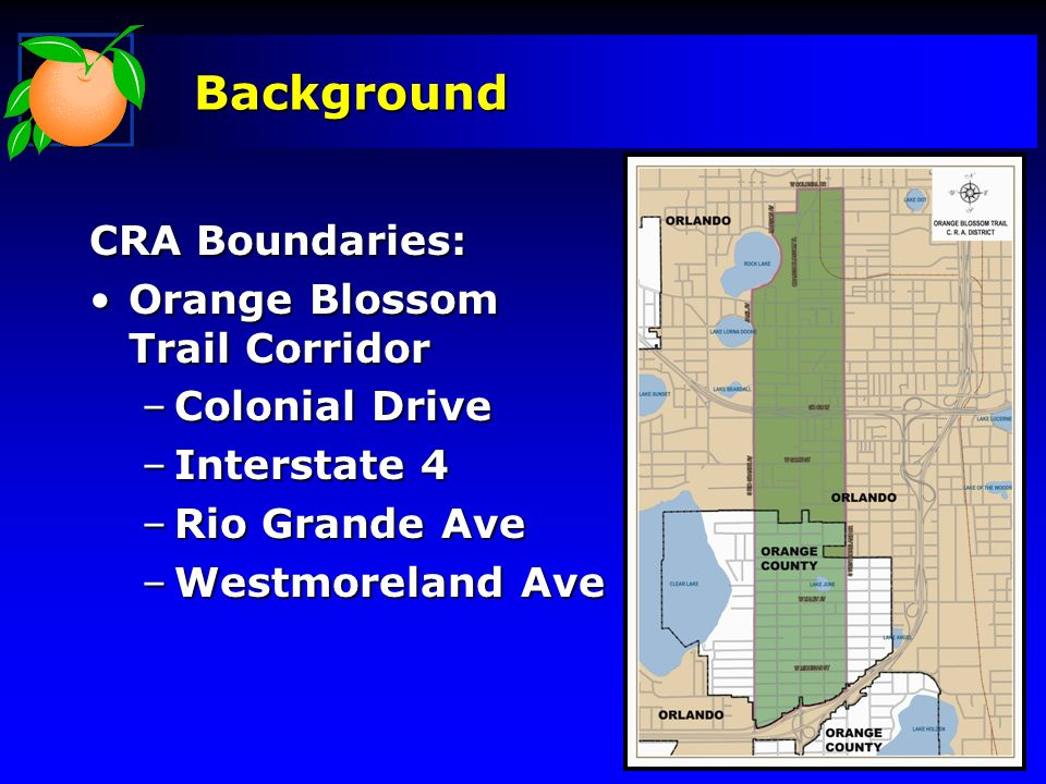Background CRA Boundaries: Orange Blossom Trail Corridor