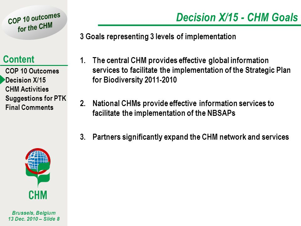 Decision X/15 - CHM Goals 3 Goals representing 3 levels of implementation.