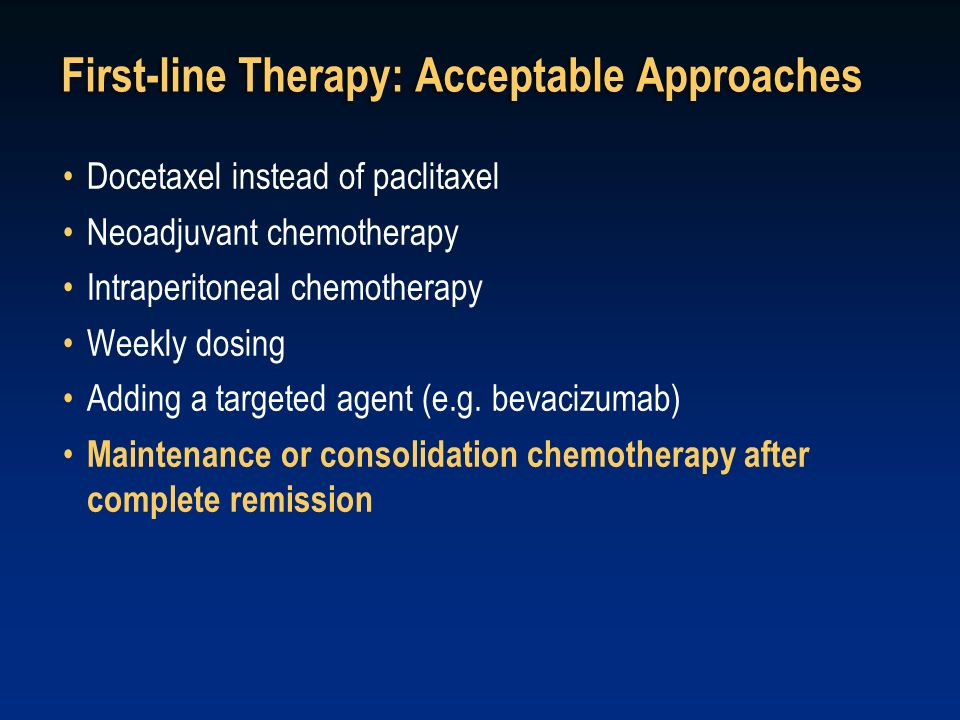 First-line Therapy: Acceptable Approaches