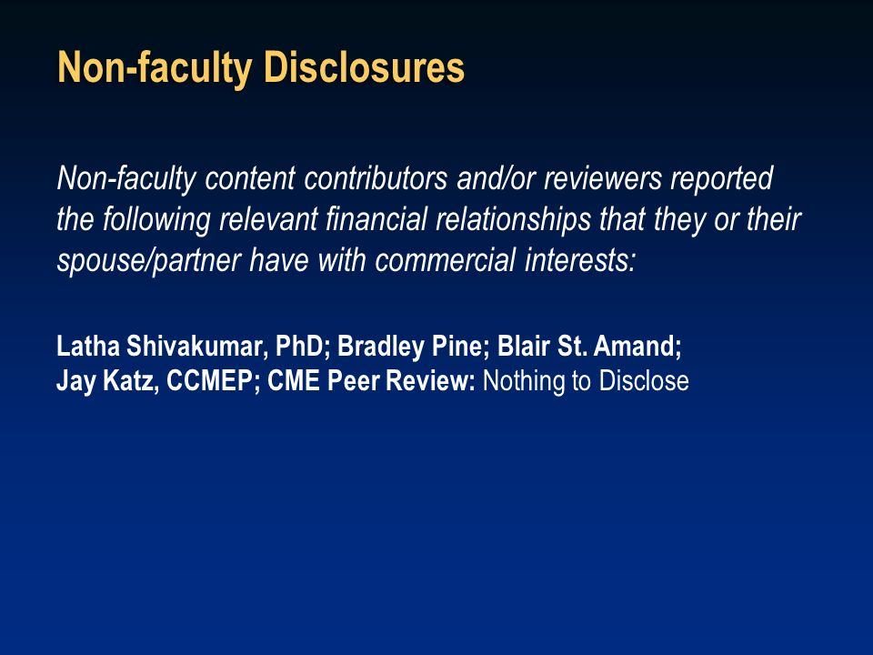 Non-faculty Disclosures