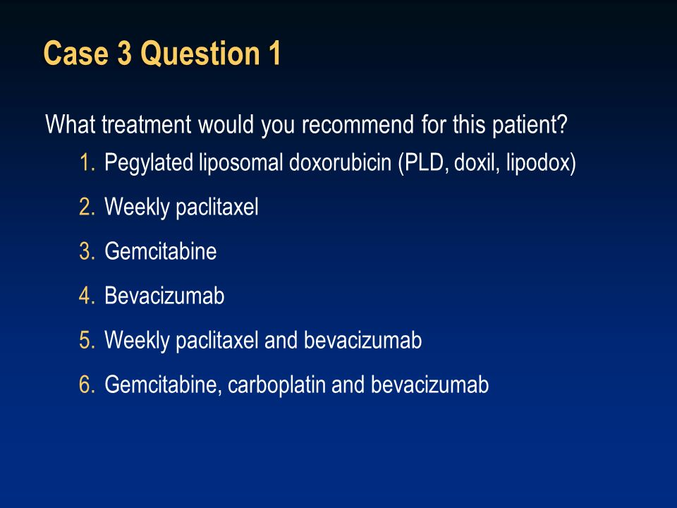 Case 3 Question 1 What treatment would you recommend for this patient