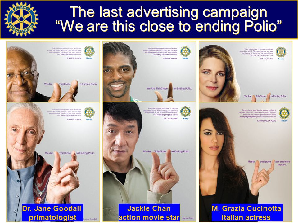 The last advertising campaign We are this close to ending Polio