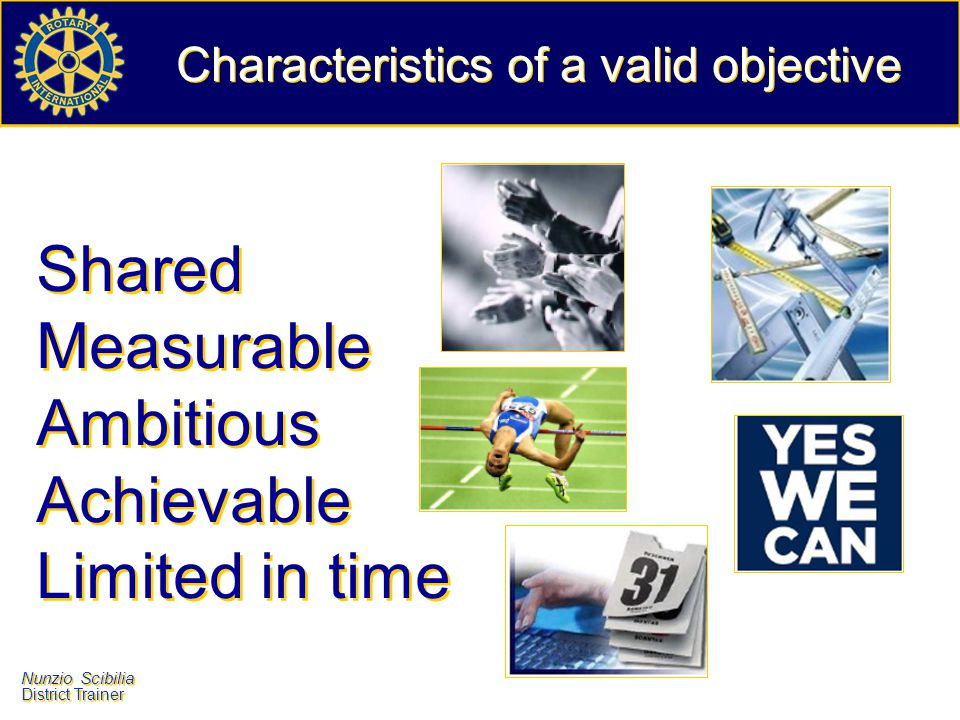 Characteristics of a valid objective