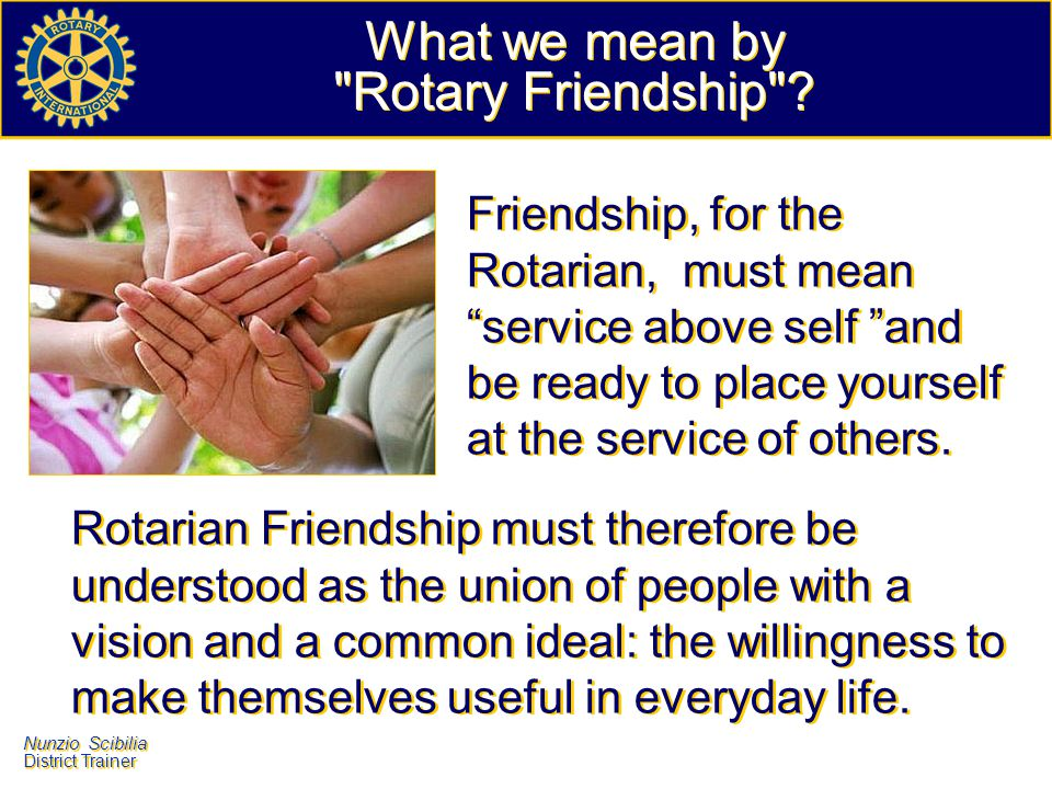 What we mean by Rotary Friendship