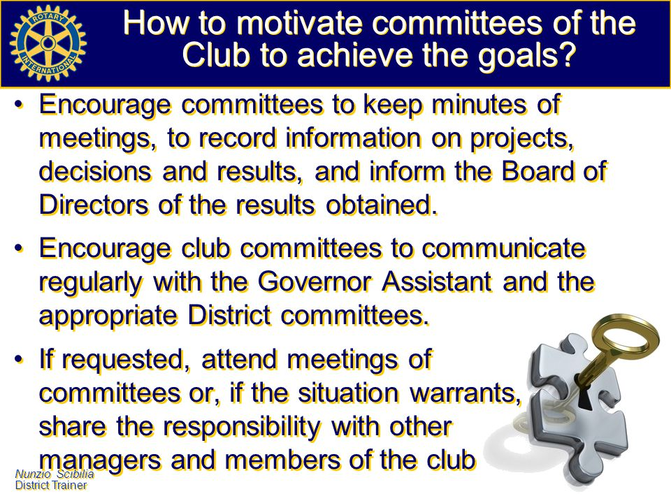 How to motivate committees of the Club to achieve the goals