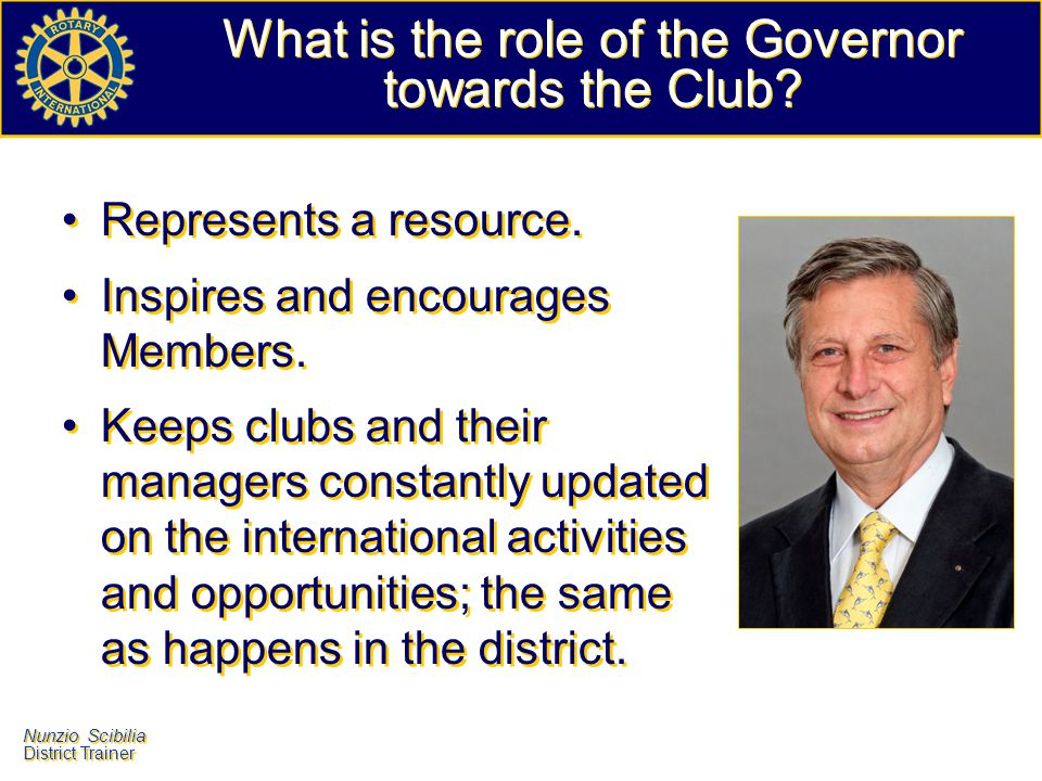What is the role of the Governor towards the Club