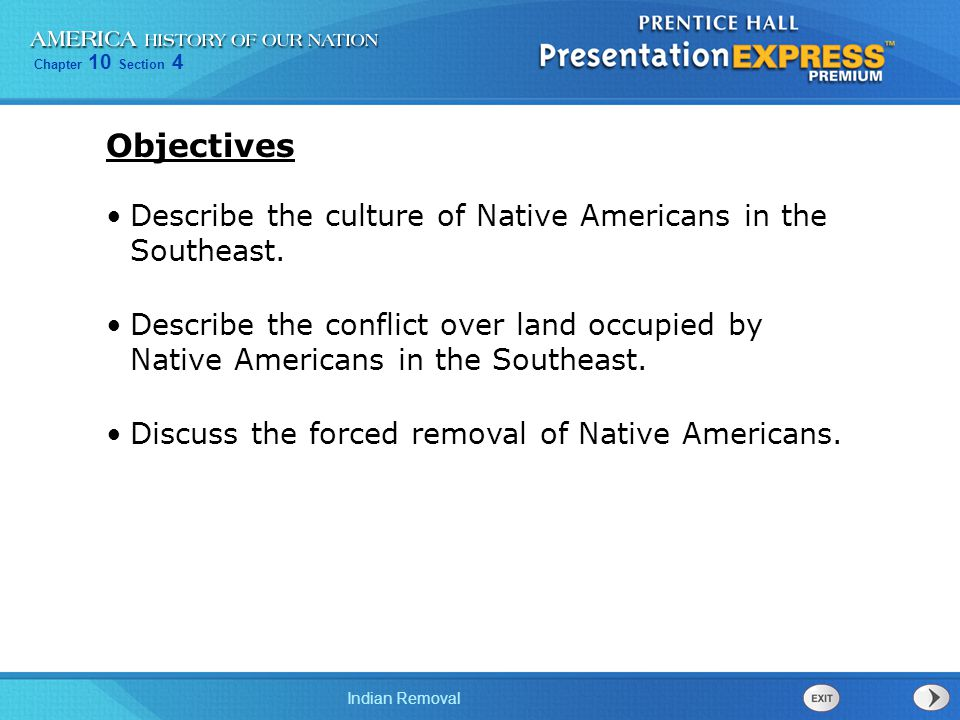 Objectives Describe the culture of Native Americans in the Southeast.