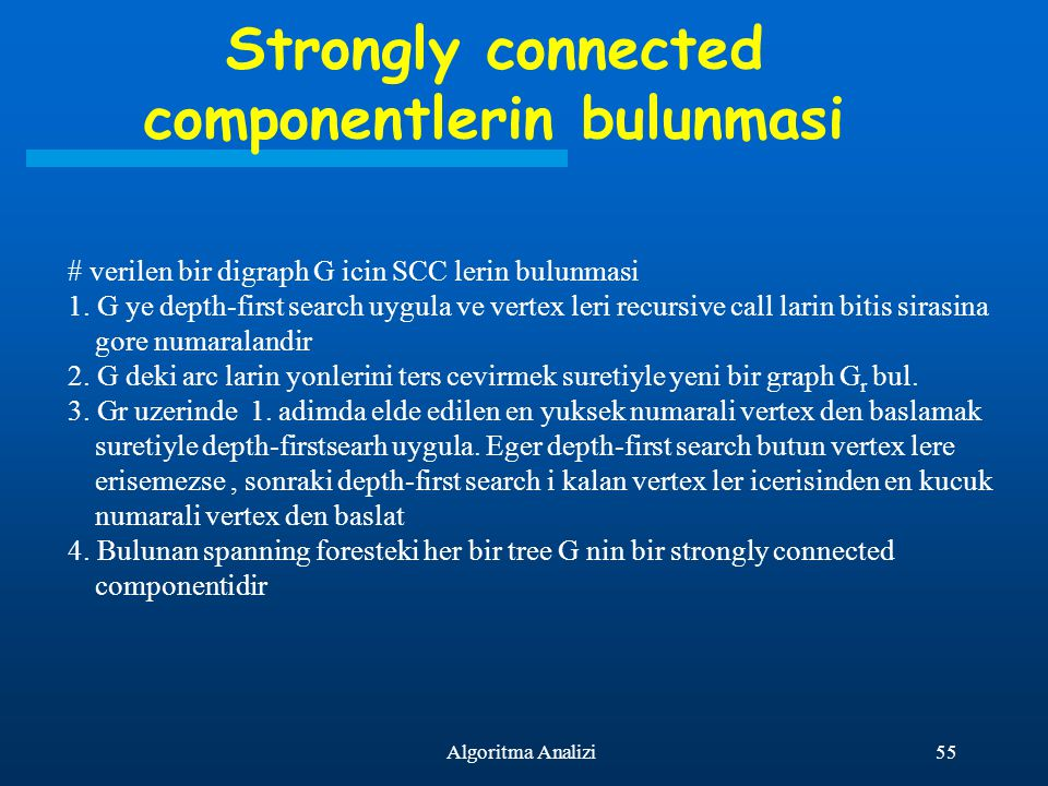 Strongly connected componentlerin bulunmasi
