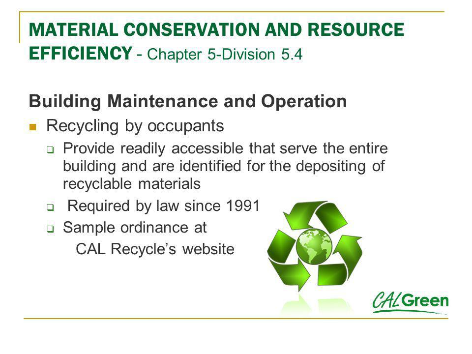 MATERIAL CONSERVATION AND RESOURCE EFFICIENCY - Chapter 5-Division 5.4