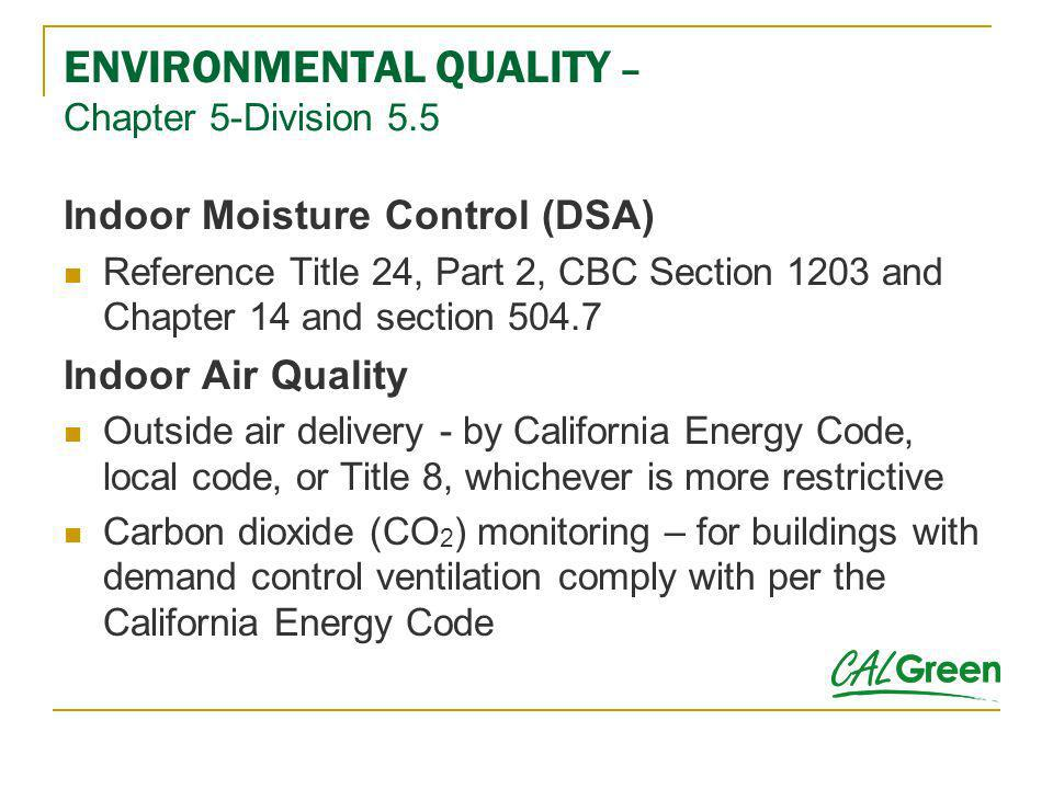 ENVIRONMENTAL QUALITY – Chapter 5-Division 5.5