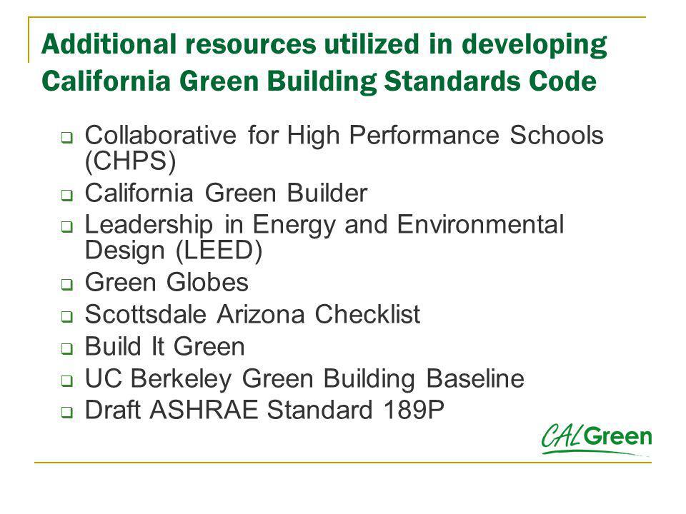 Additional resources utilized in developing California Green Building Standards Code