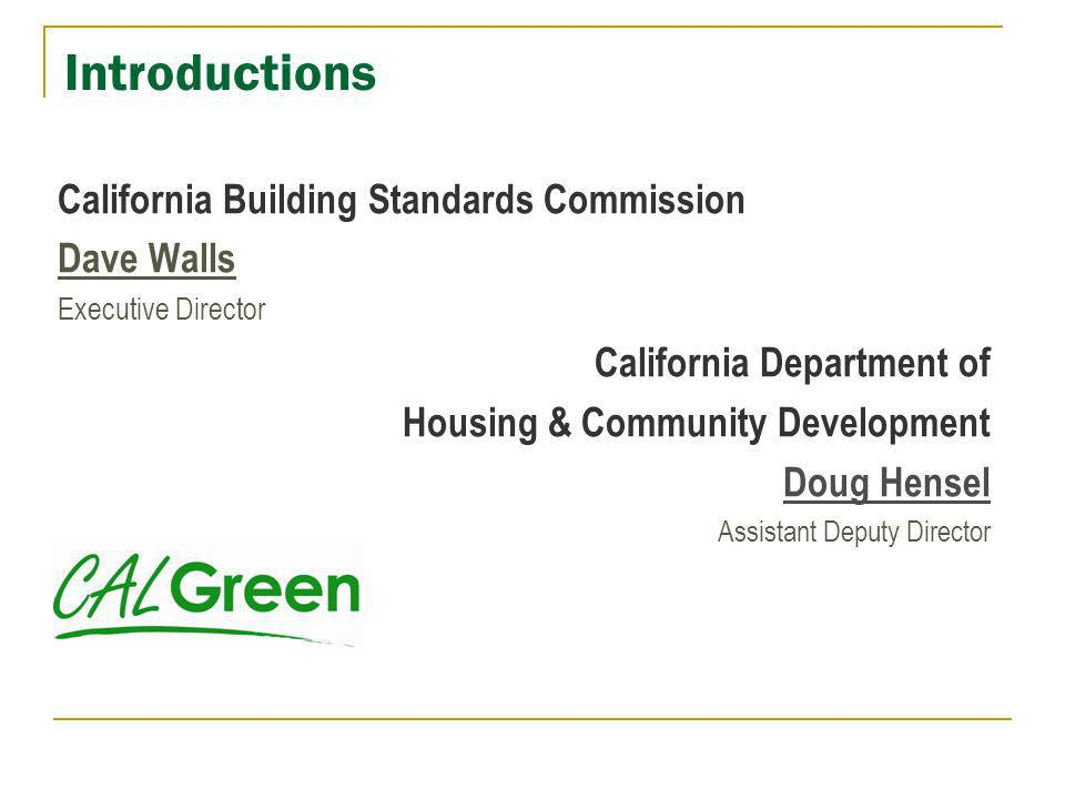 Introductions California Building Standards Commission Dave Walls