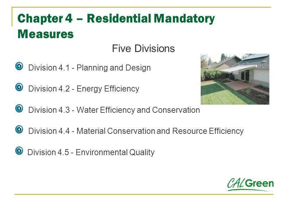 Chapter 4 – Residential Mandatory Measures
