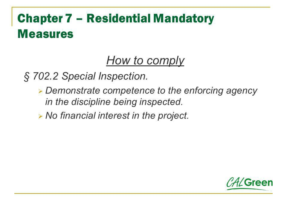 Chapter 7 – Residential Mandatory Measures