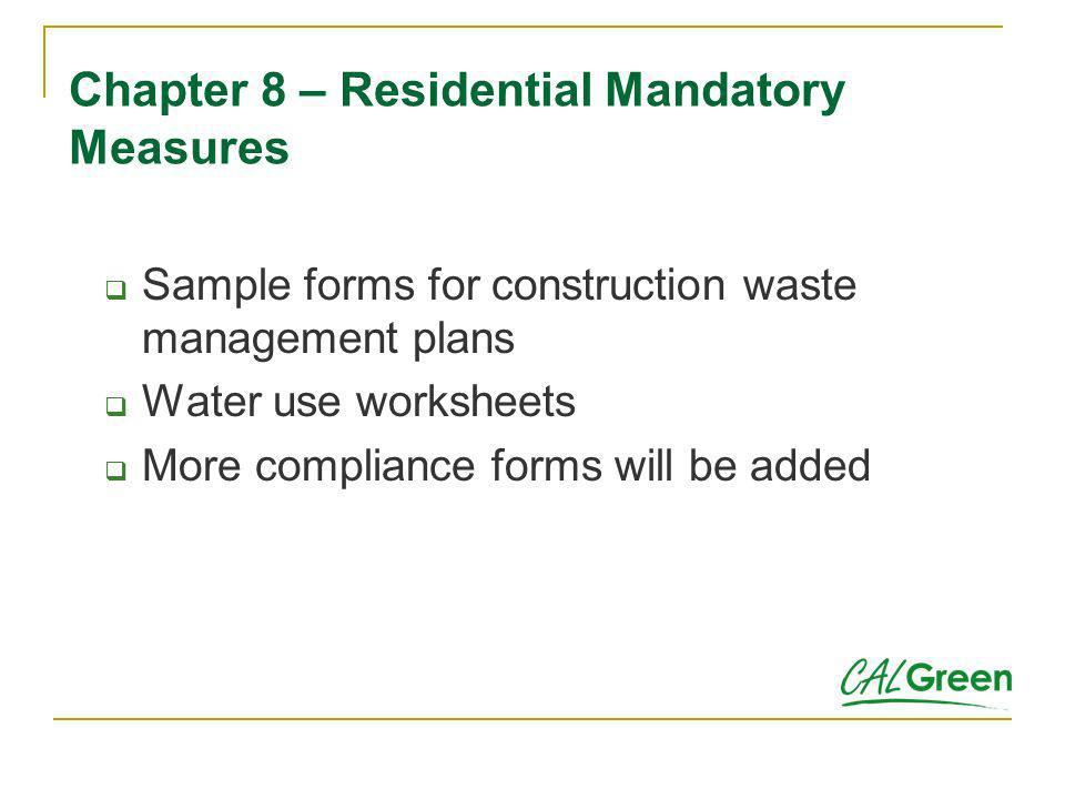 Chapter 8 – Residential Mandatory Measures