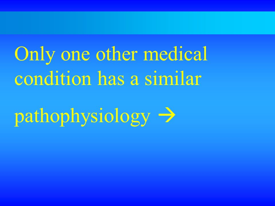 Only one other medical condition has a similar
