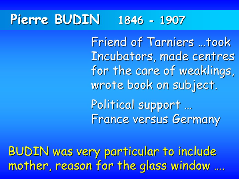 Pierre BUDIN 1846 - 1907 Friend of Tarniers …took