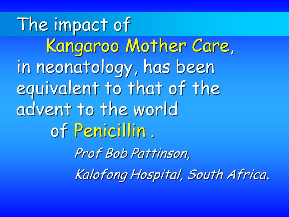 in neonatology, has been equivalent to that of the advent to the world