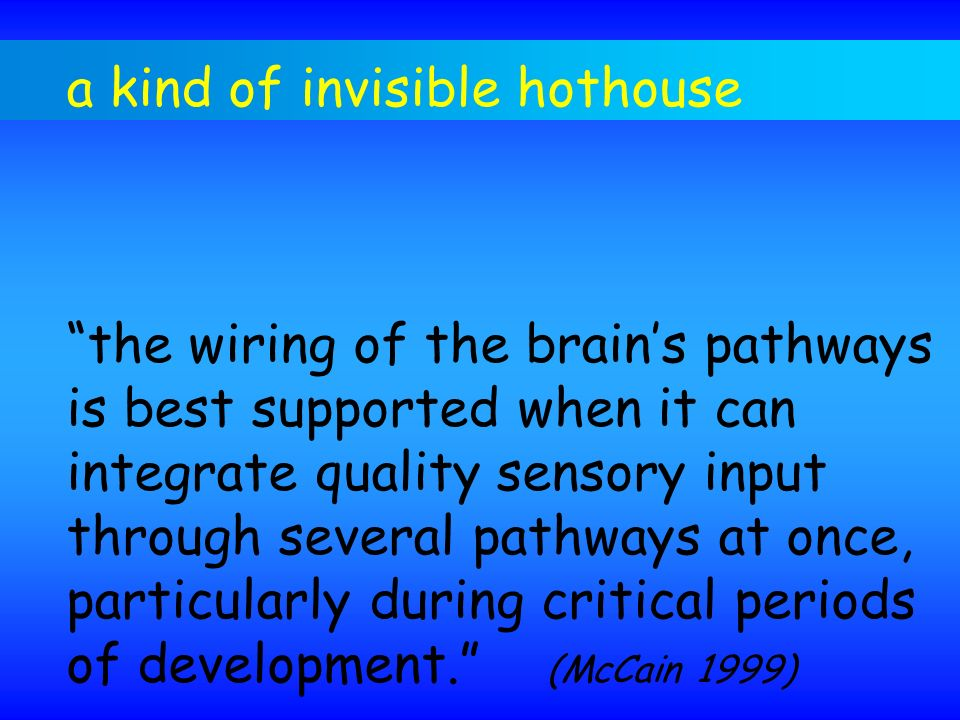 a kind of invisible hothouse