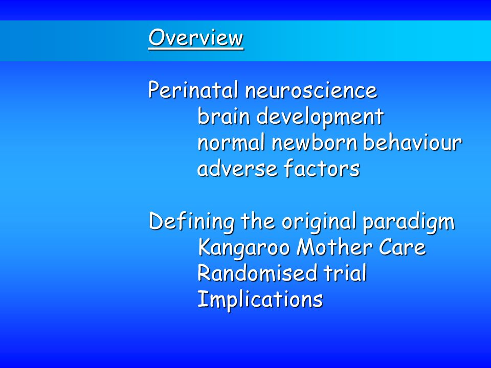 Perinatal neuroscience brain development normal newborn behaviour