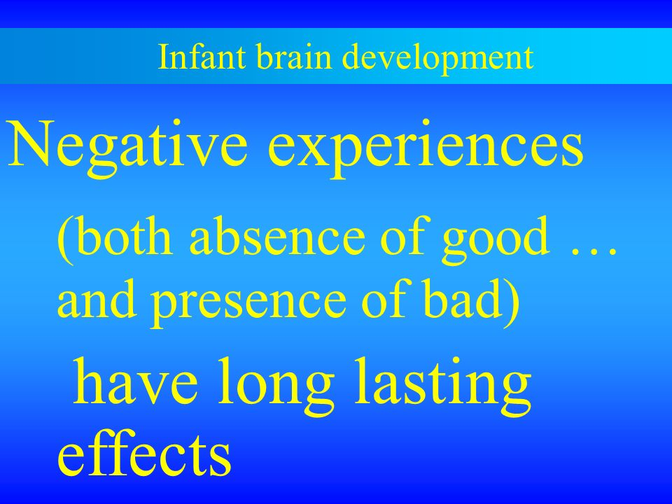 Effects of Negative Experiences