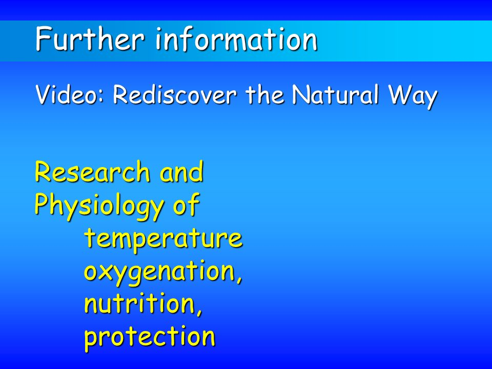 Further information Research and Physiology of temperature