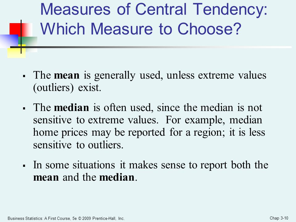 Measures of Central Tendency: Which Measure to Choose