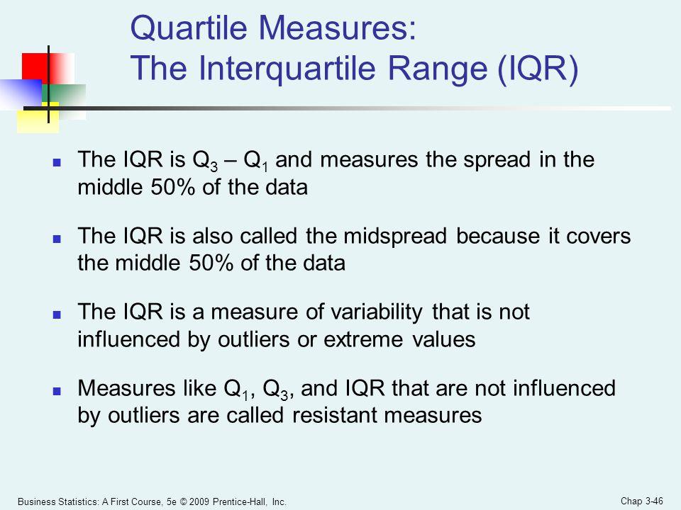 Quartile Measures: The Interquartile Range (IQR)