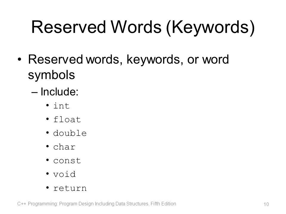 Reserved Words (Keywords)