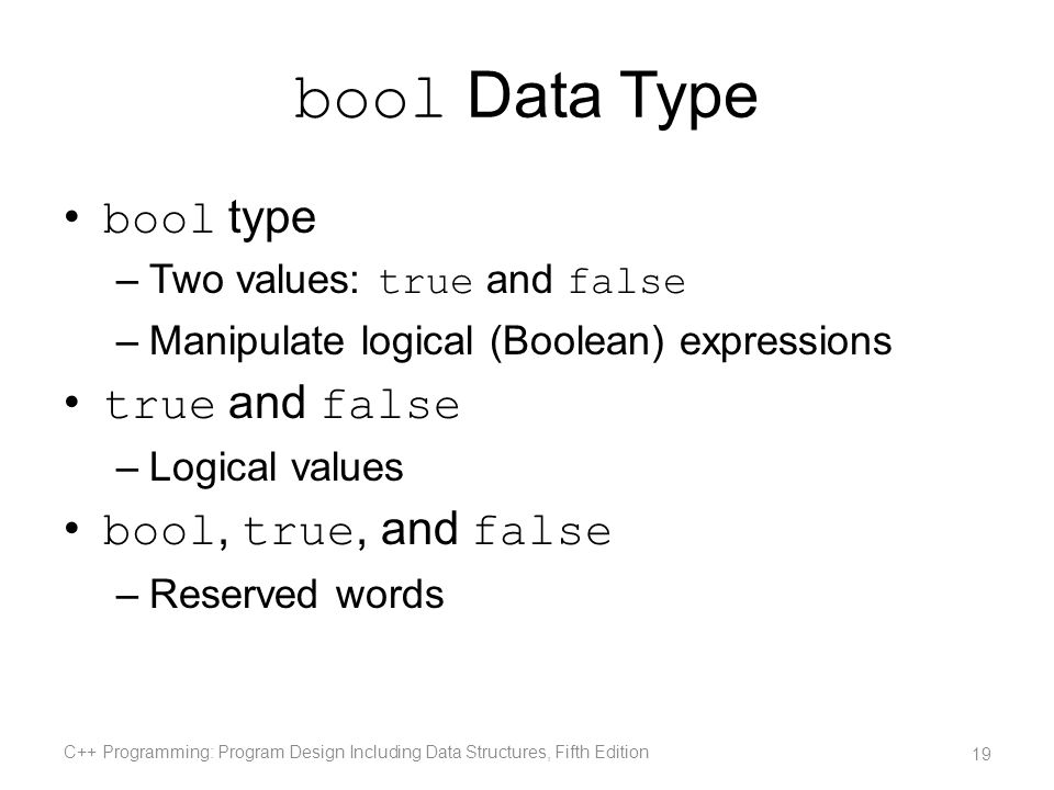bool Data Type bool type true and false bool, true, and false