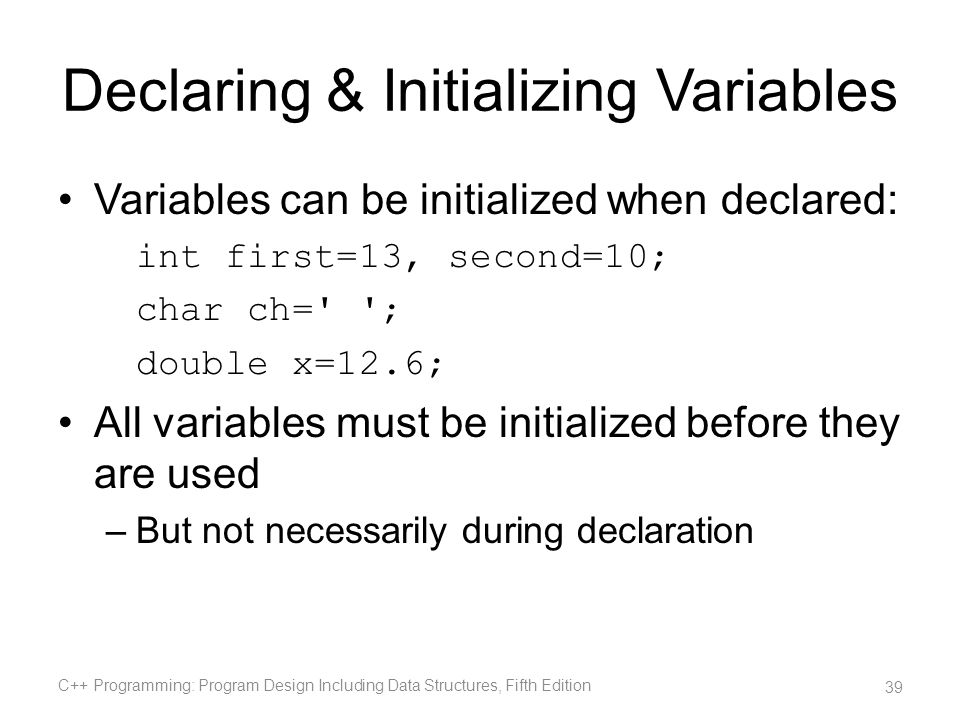 Declaring & Initializing Variables
