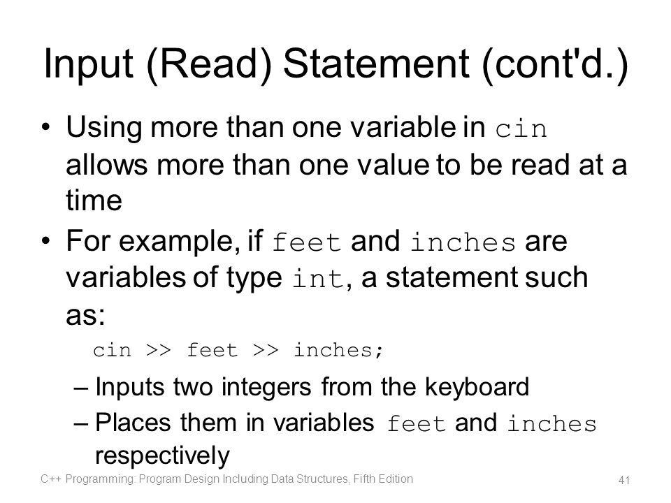 Input (Read) Statement (cont d.)