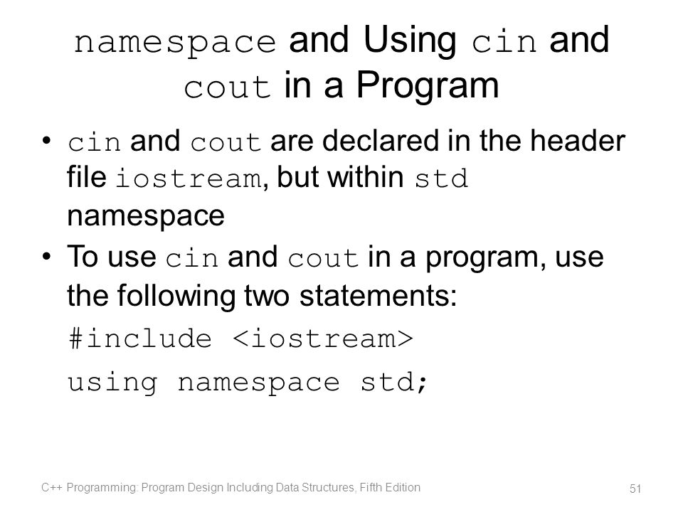 namespace and Using cin and cout in a Program
