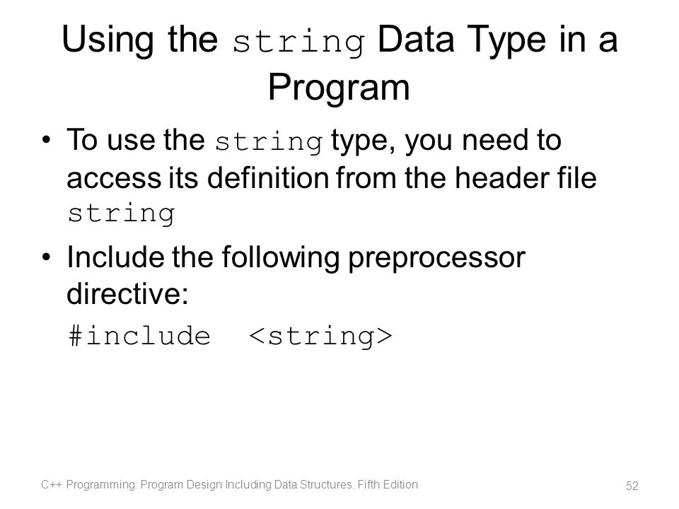 Using the string Data Type in a Program
