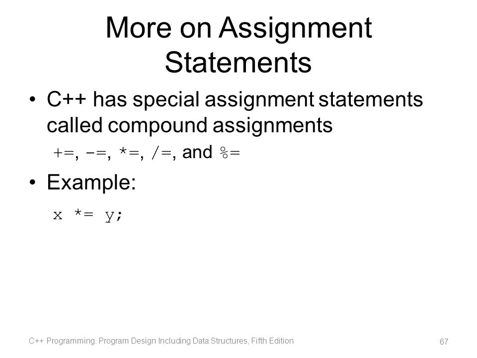 More on Assignment Statements