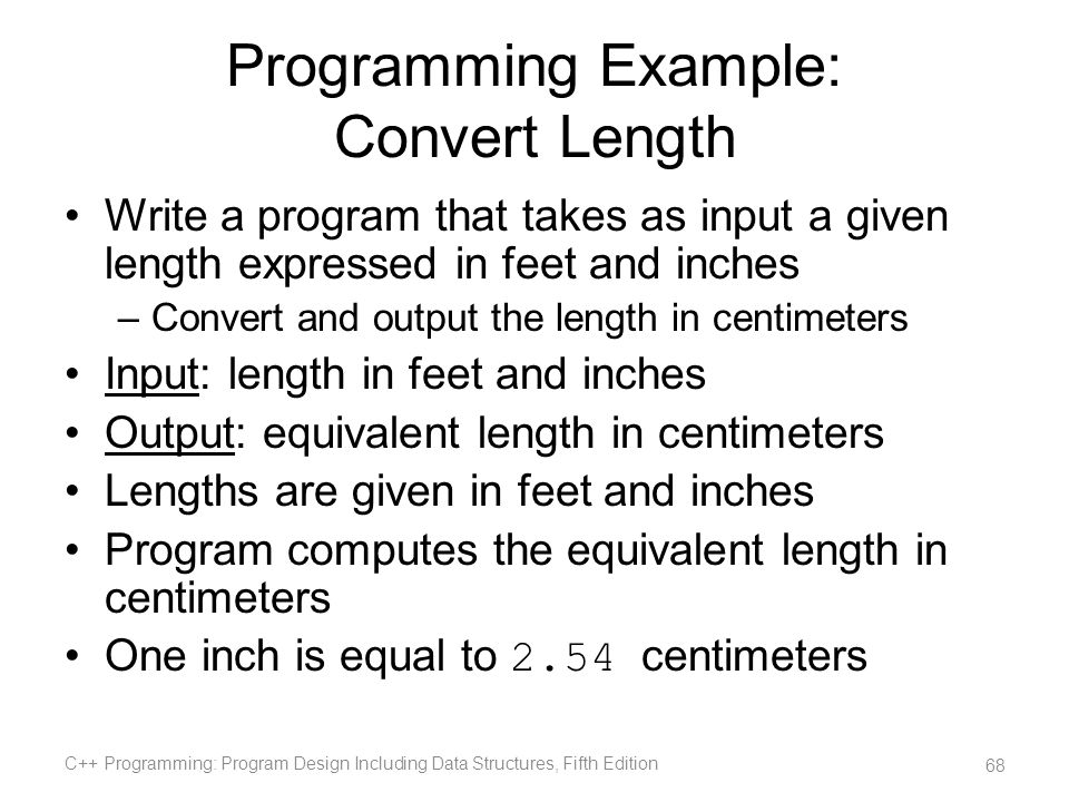 Programming Example: Convert Length