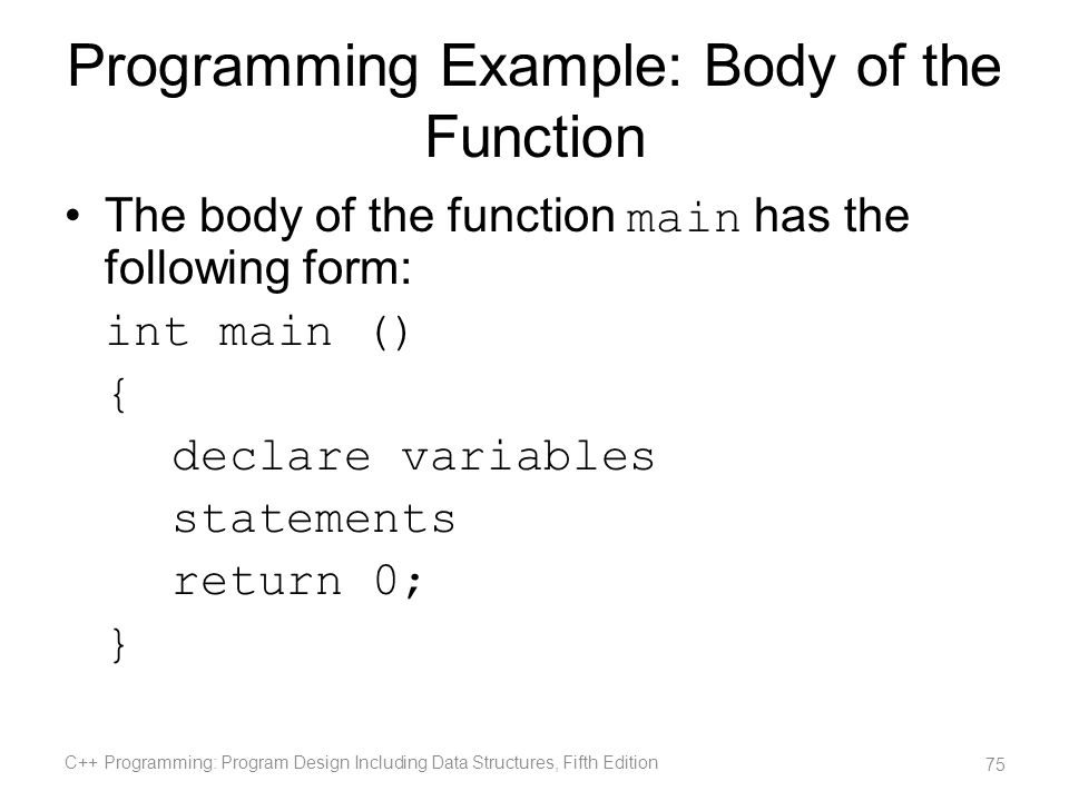Programming Example: Body of the Function
