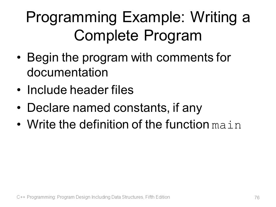 Programming Example: Writing a Complete Program