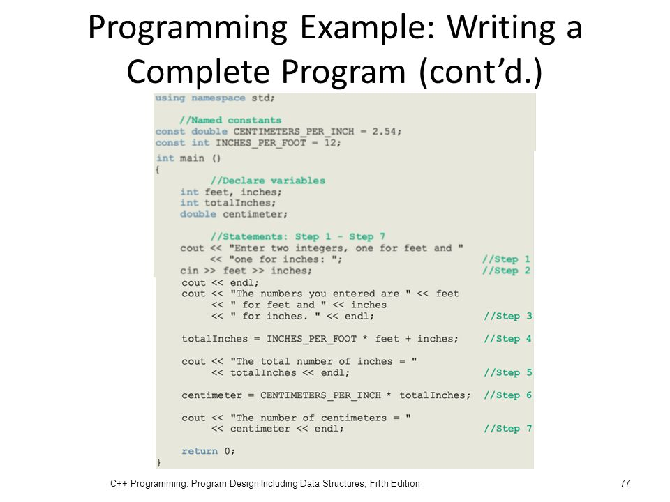 Programming Example: Writing a Complete Program (cont'd.)