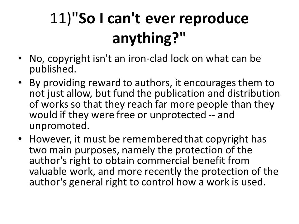 11) So I can t ever reproduce anything