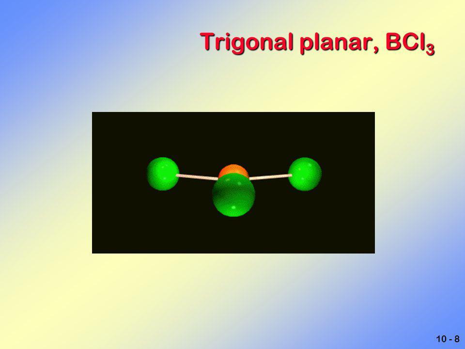 Trigonal planar, BCl3