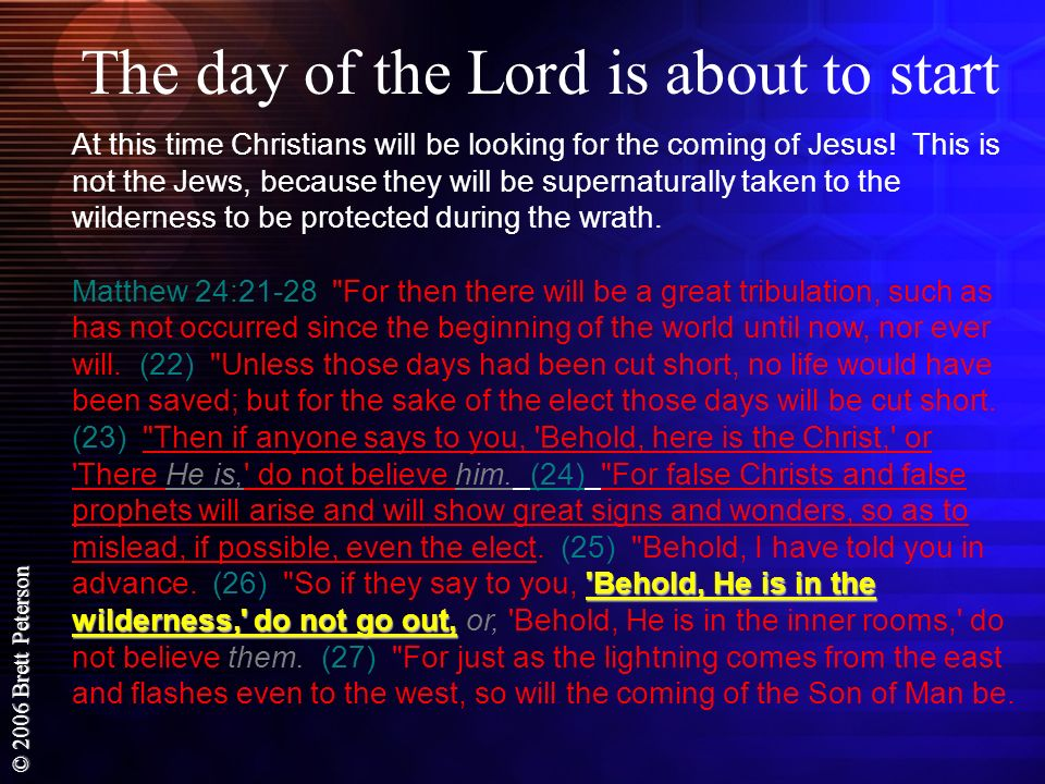 The day of the Lord is about to start