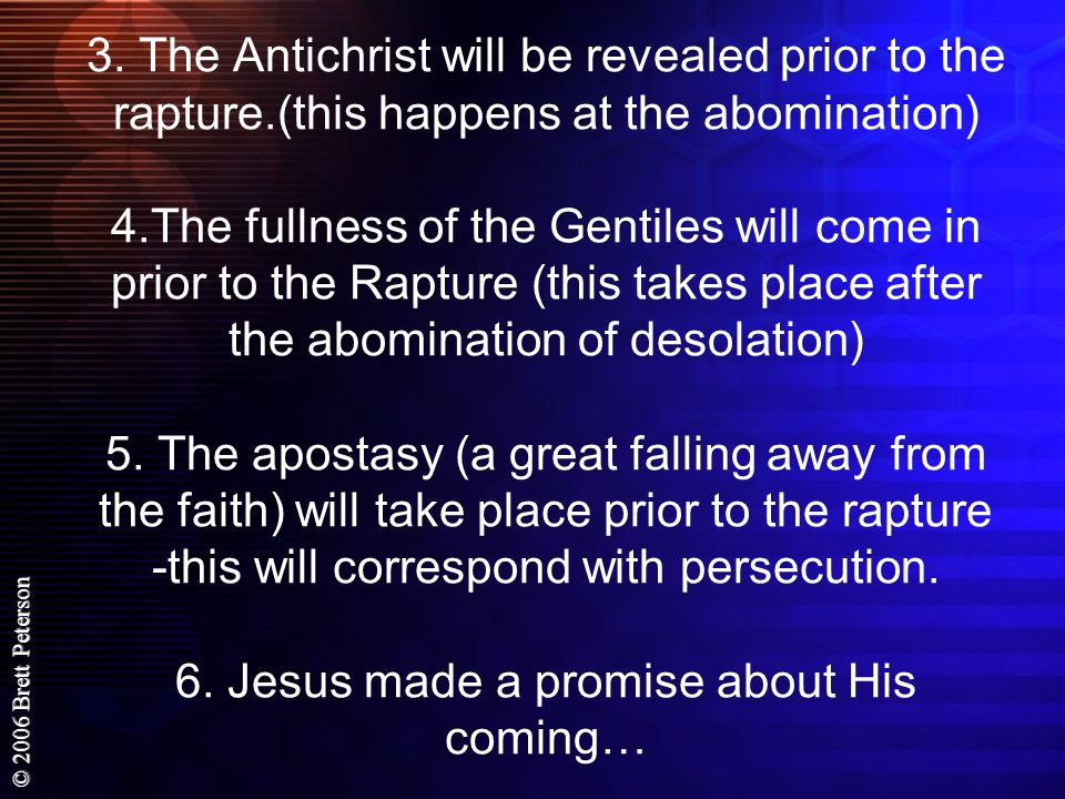 3. The Antichrist will be revealed prior to the rapture