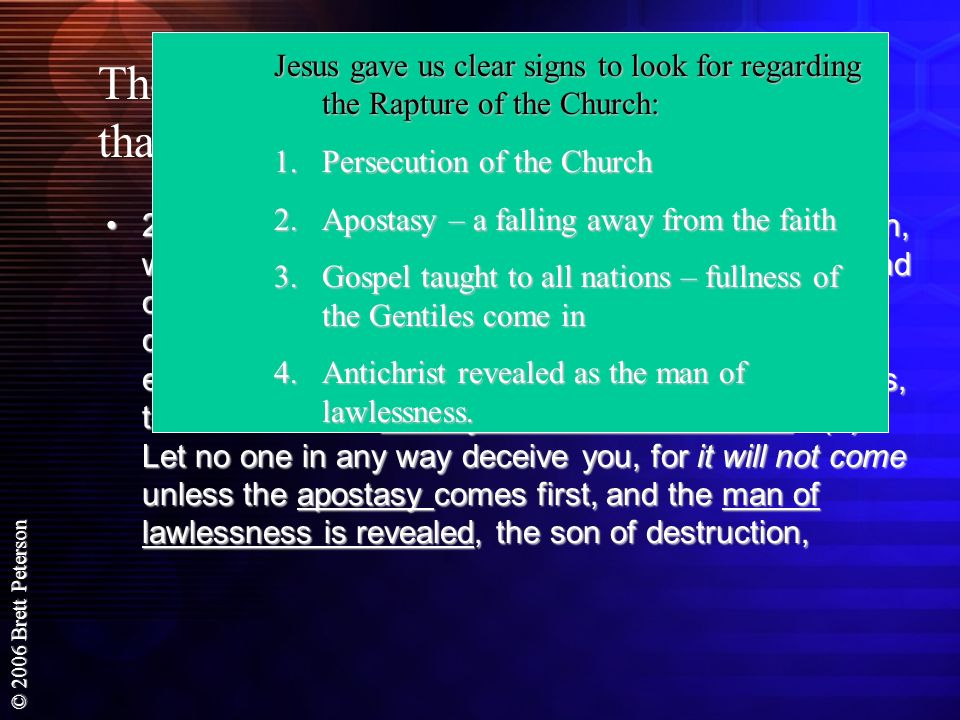 Jesus gave us clear signs to look for regarding the Rapture of the Church: