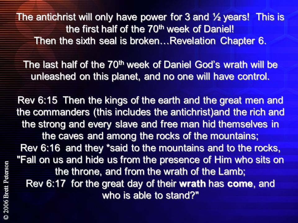 The antichrist will only have power for 3 and ½ years
