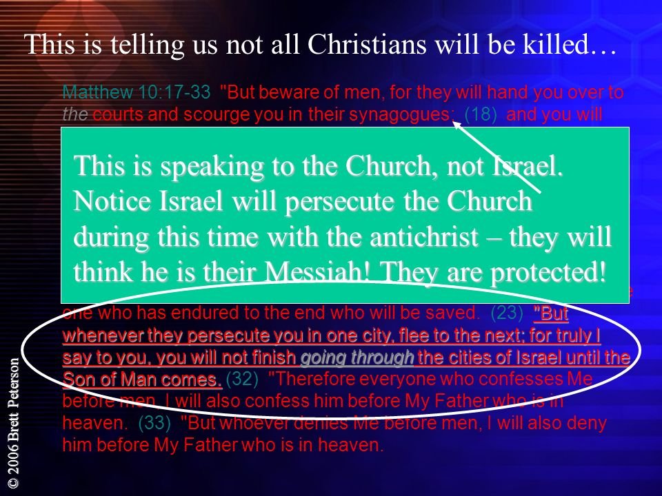 This is telling us not all Christians will be killed…