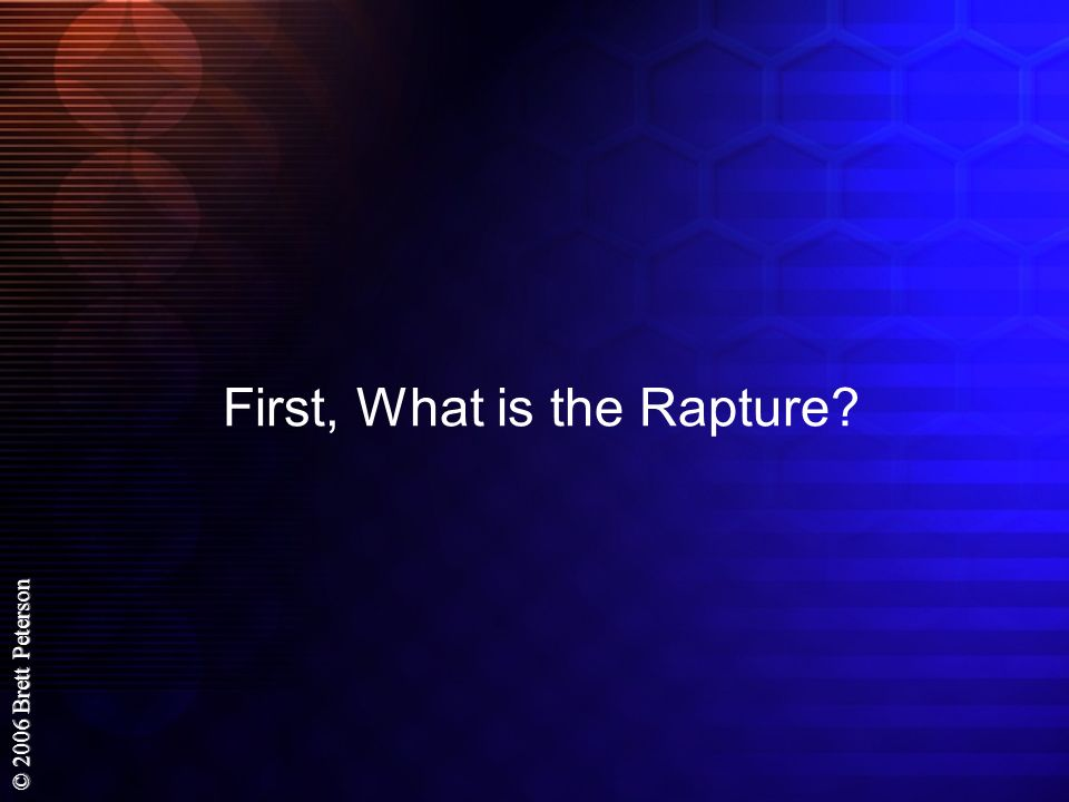 First, What is the Rapture