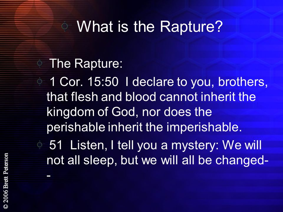 What is the Rapture The Rapture: