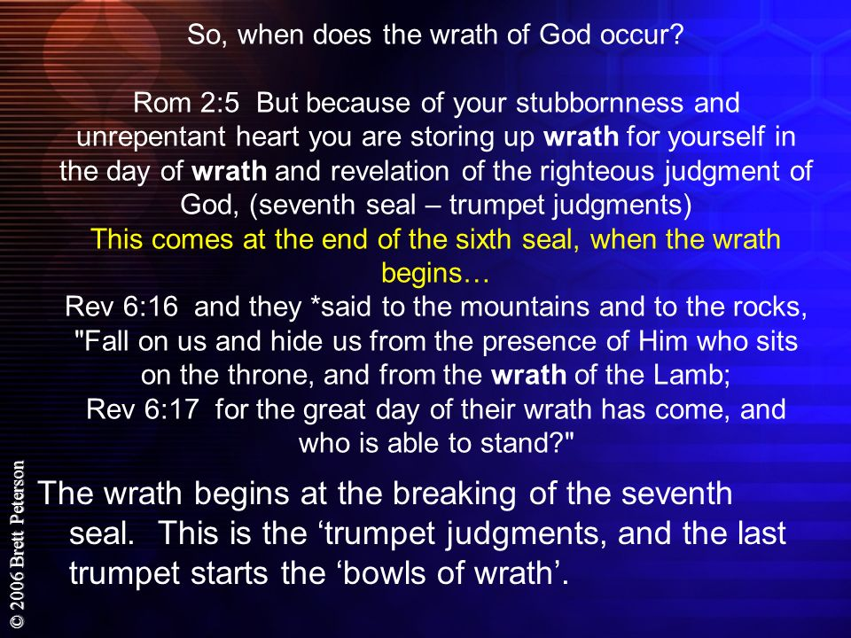 So, when does the wrath of God occur