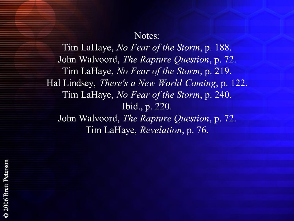 Notes: Tim LaHaye, No Fear of the Storm, p. 188